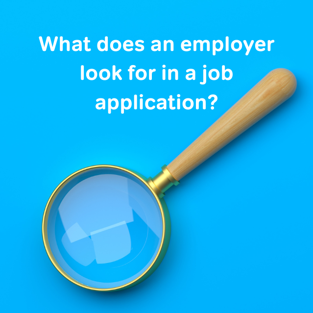 What an employer is looking for